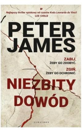 Niezbity dowód - Peter James - Ebook - 978-83-8125-774-9