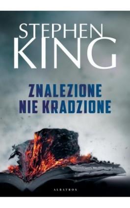 Znalezione nie kradzione - Stephen King - Ebook - 978-83-8125-782-4