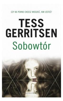 Sobotwór - Tess Gerritsen - Ebook - 978-83-8125-807-4