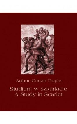 Studium w szkarłacie. A Study in Scarlet - Arthur Conan Doyle - Ebook - 978-83-7950-601-9