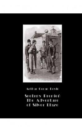 Srebrny Promień – Tajemnica wyścigów. The Adventure of Silver Blaze - Arthur Conan Doyle - Ebook - 978-83-7950-626-2
