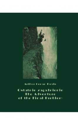Ostatnie zagadnienie. The Adventure of the Final Problem - Arthur Conan Doyle - Ebook - 978-83-7950-619-4