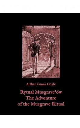 Rytuał Musgrave'ów. The Adventure of the Musgrave Ritual - Arthur Conan Doyle - Ebook - 978-83-7950-624-8