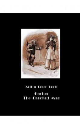 Garbus. The Crooked Man - Arthur Conan Doyle - Ebook - 978-83-7950-616-3