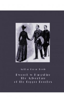 Dworek w Hampshire. The Adventure of the Copper Beeches - Arthur Conan Doyle - Ebook - 978-83-7950-615-6