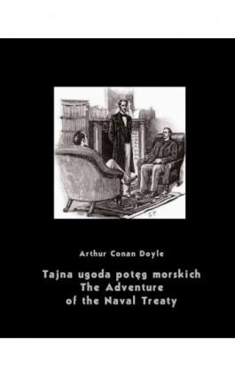 Tajna ugoda potęg morskich. The Adventure of the Naval Treaty - Arthur Conan Doyle - Ebook - 978-83-795-0630-9