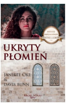 UKRYTY PŁOMIEŃ - Janette Oke - Ebook - 978-83-955619-0-0