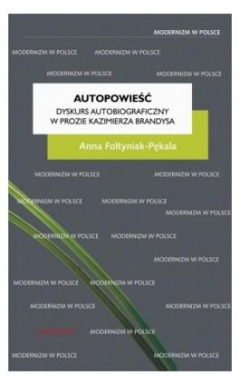 Autopowieść - Anna Foltyniak-Pękala - Ebook - 978-83-242-2994-9
