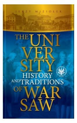 The University of Warsaw - Jerzy Miziołek - Ebook - 978-83-235-2860-9