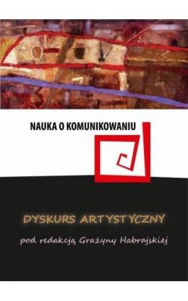 Dyskurs artystyczny - Ebook - 978-83-65237-53-8