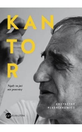 Kantor - Krzysztof Pleśniarowicz - Ebook - 978-83-8032-272-1