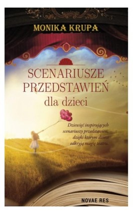 Scenariusze przedstawień dla dzieci - Monika Krupa - Ebook - 978-83-8147-160-2