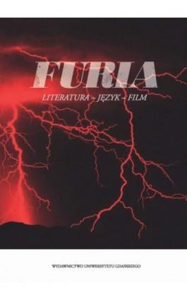 Furia Literatura język film - Ebook - 978-83-7865-737-8