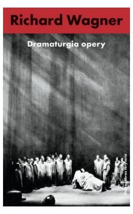 Dramaturgia opery - Richard Wagner - Ebook - 978-83-7453-357-7