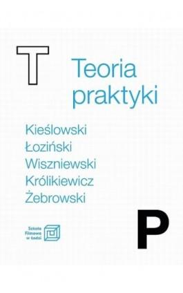 Teoria praktyki - Ebook - 978-83-65501-54-7