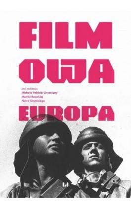 Filmowa Europa - Ebook - 978-83-7969-572-0