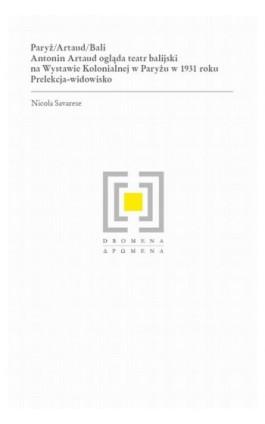 Paryż/Artaud/Bali - Nicola Savarese - Ebook - 978-83-235-3522-5