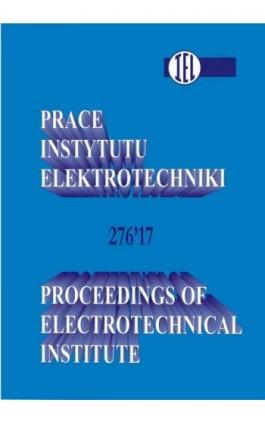 Prace Instytutu Elektrotechniki, zeszyt 276 - Praca zbiorowa - Ebook