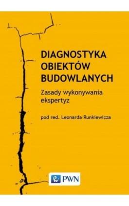 Diagnostyka obiektów budowlanych - Ebook - 978-83-01-21065-6