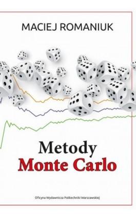 Metody Monte Carlo - Maciej Romaniuk - Ebook - 978-83-7814-983-5