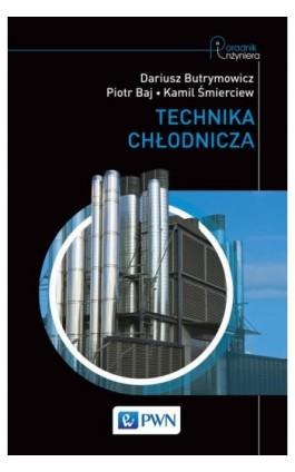 Technika chłodnicza - Dariusz Butrymowicz - Ebook - 978-83-01-17844-4