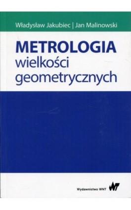Metrologia wielkości geometrycznych - Stanisław Adamczak - Ebook - 978-83-01-19815-2