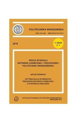 Optymalizacja wybranych procesów inżynierii chemicznej z dyspersją wzdłużną - Artur Poświata - Ebook - 978-83-7814-954-5
