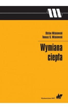 Wymiana ciepła - Stefan Wiśniewski - Ebook - 978-83-01-19443-7