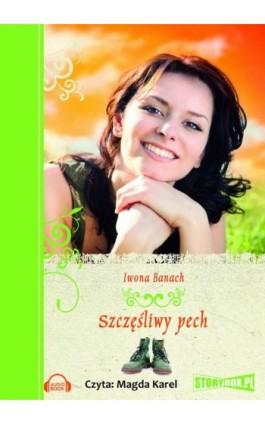 Szczęśliwy pech - Iwona Banach - Audiobook - 978-83-7927-263-1