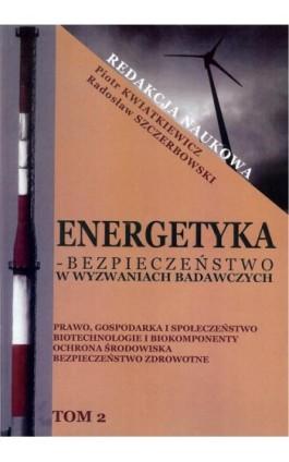 Energetyka w wyzwaniach badawczych Tom 2 - Ebook - 978-83-64541-26-1