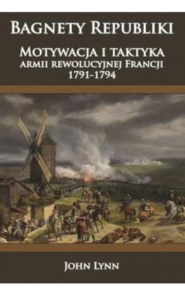 Bagnety Republiki - John Lynn - Ebook - 978-83-65652-35-5