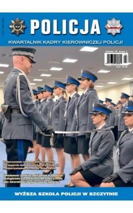 Policja 1/2018 - Praca zbiorowa - Ebook