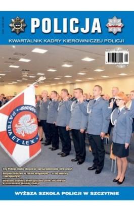 Policja 4/2017 - Praca zbiorowa - Ebook