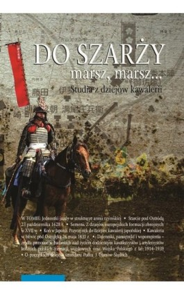 Do szarży marsz, marsz... Studia z dziejów kawalerii, t. 7 - Ebook - 978-83-231-4059-7