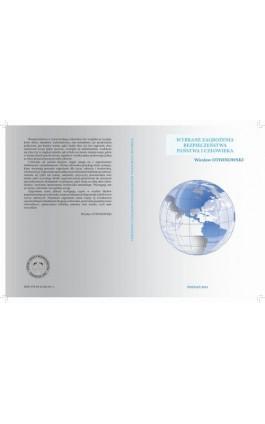 WYBRANE ZAGROŻENIA BEZPIECZEŃSTWA PAŃSTWA I CZŁOWIEKA POZNAŃ 2014 - Wiesław Otwinowski - Ebook - 978-83-61304-81-4