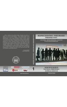 CZŁOWIEK – SPOŁECZEŃSTWO – PAŃSTWO W SYTUACJACH KRYZYSU - Ebook - 978-83-61304-76-0