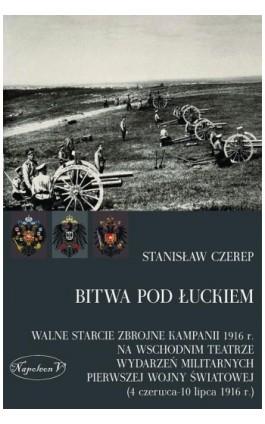 Bitwa pod Łuckiem - Stanisław Czerep - Ebook - 978-83-7889-059-1