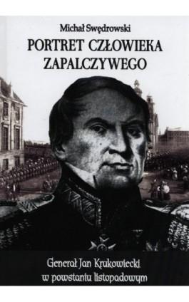 Portret człowieka zapalczywego - Michał Swędrowski - Ebook - 978-83-7889-181-9