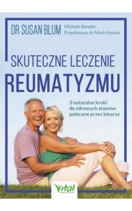 Skuteczne leczenie reumatyzmu - Michele Bender - Ebook - 978-83-8168-126-1