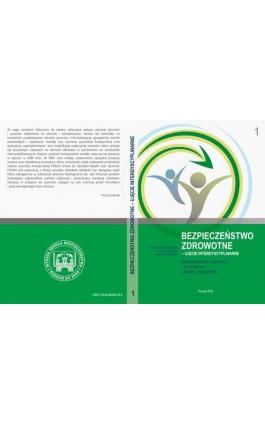 Bezpieczeństwo żywności i w żywieniu – szanse i zagrożenia t.1. - Ebook - 978-83-65096-29-6