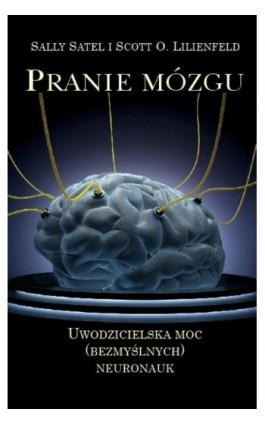 Pranie mózgu - Sally Satel - Ebook - 978-83-61710-65-3