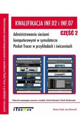 Kwalifikacja INF.02 i INF.07 - Jerzy Kluczewski - Ebook - 978-83-65645-23-4