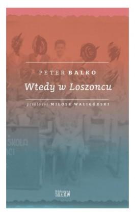 Wtedy w Loszoncu - Ebook - 9788395261183