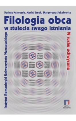 Filologia obca w stulecie swego istnienia - Dariusz Krawczyk - Ebook - 978-83-235-4056-4