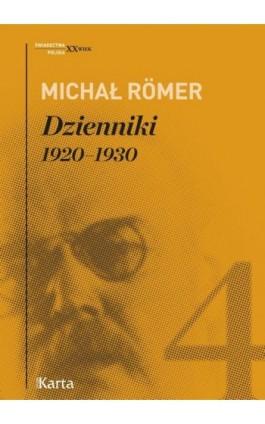 Dzienniki. 1920–1930. Tom 4 - Michał Romer - Ebook - 978-83-65979-36-0
