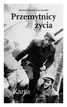 Przemytnicy życia - Bernard Konrad Świerczyński - Ebook - 978-83-65979-35-3