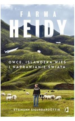 Farma Heidy - Steinunn Sigurðardóttir - Ebook - 978-83-66436-76-3