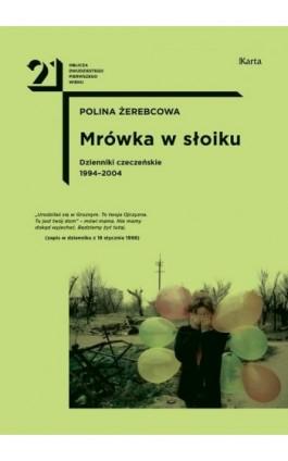 Mrówka w słoiku - Polina Żerebcowa - Ebook - 978-83-65979-39-1