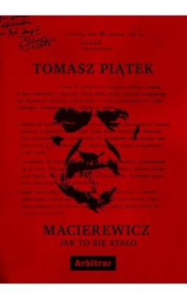 Macierewicz. Jak to się stało - Tomasz Piątek - Ebook - 978-83-66095-06-9
