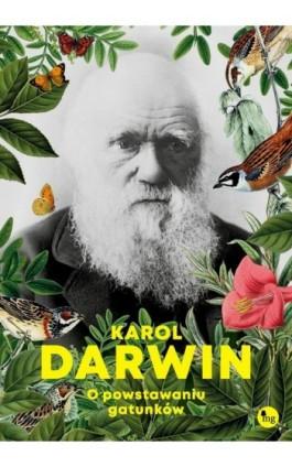 O powstawaniu gatunków - Karol Darwin - Ebook - 978-83-7779-575-0